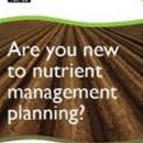 New to Nutrient Management - Updated 2017